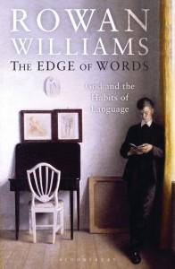 Rowan Williams - Edge of Words cover