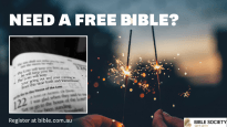 A free Bible for anyone who needs one, compliments of Bible Society Australia