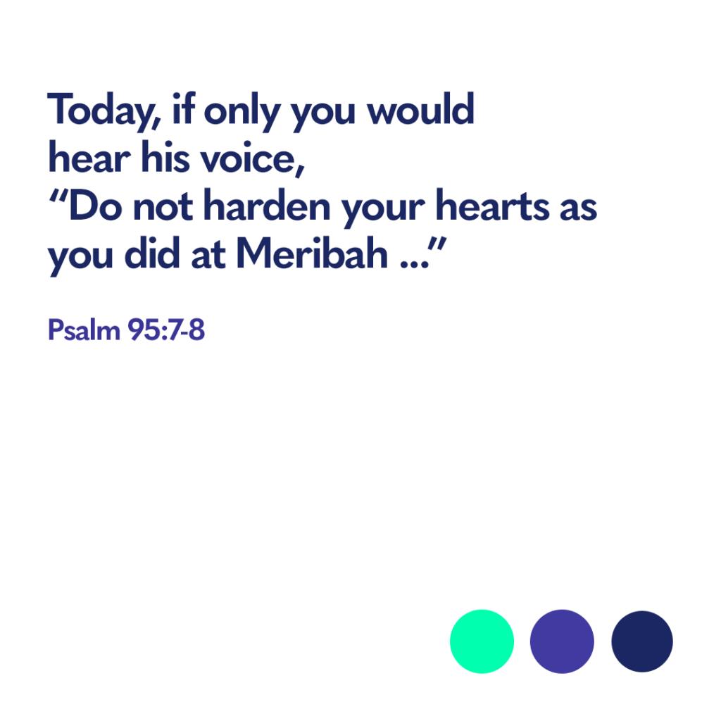 Bible verse Psalm 95:7-8