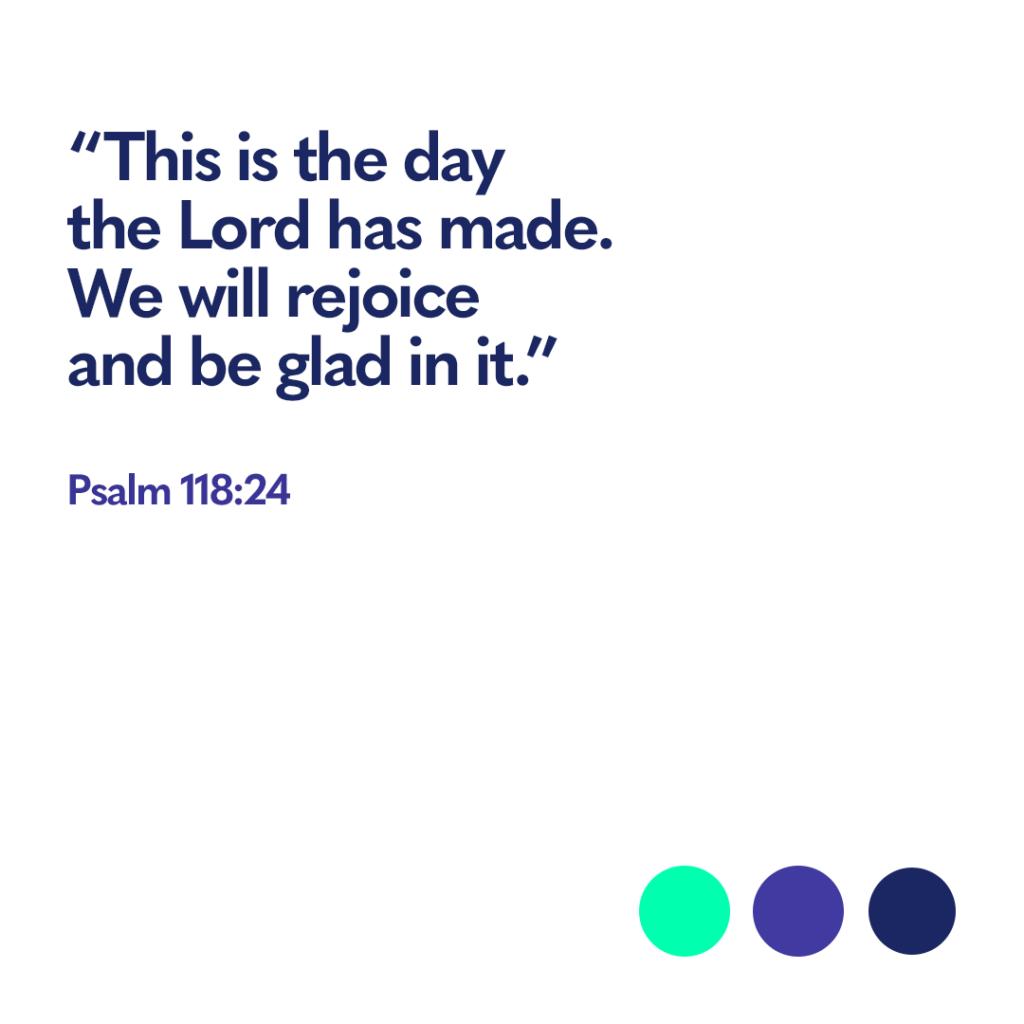 Bible verse Psalm 118 24