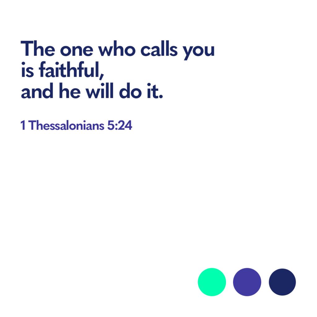 Bible verse 1 Thessalonians 5 24